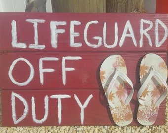 Lifeguard Off Duty Sign