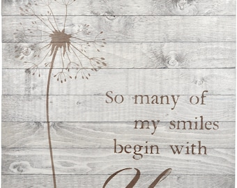 """Rustic Barn Wood Pallet Sign """"Dandelion - So Many Of My Smiles Begin With You"""" 26""""x42"""""""