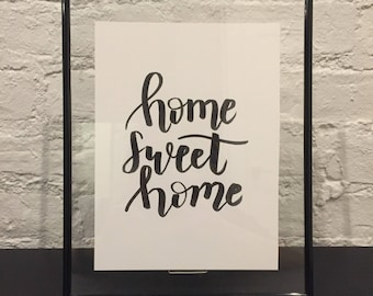 HOME SWEET HOME Custom Calligraphy Lettering Quote Typography Personalized Poster Customizable Handmade Handwritten Frame Included