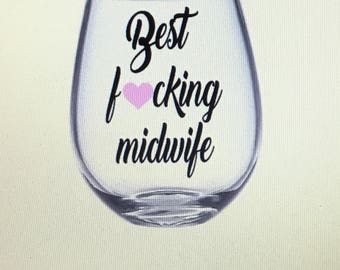 Midwife gift. Midwife wine glass. Midwife. Gift for midwife. Delivery gift.