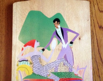 Vintage Cutting Board Opera Scene Man and Woman Offenbach Hoffmann's tales Nevco 1960's  Home Decor