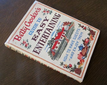 Betty Crocker's Guide To EASY ENTERTAINING Cookbook First Edition First Printing 1950s Cook Book 1959