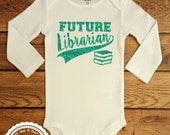 Library Science ONESIE- Future Librarian Shirt- I Love Big Books Shirt- Baby Shower Gift- Funny Tshirt for toddler infant Children- #017