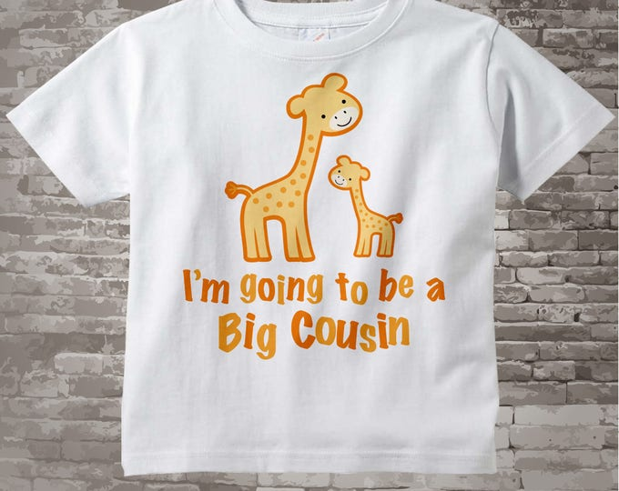 I'm going to Be a Big Cousin Giraffe Tee Shirt or Gerber Onesie 12172013a