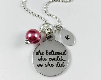She believed she could so she did - Laser Engraved Pendant - Stainless Steel Pendant with Initial Tag and Glass Pearl