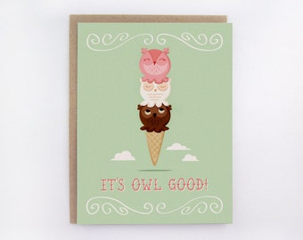 It's Owl Good - Greeting Card