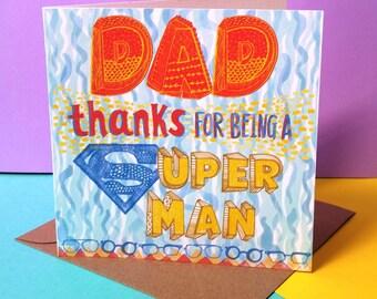 Super Dad Father's Day card, Happy Birthday Dad card,Father's Day card,Superman card, Super hero card