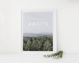 Adventure Awaits Inspirational Poster Print