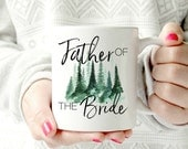 Father of the Bride mug.  wedding 2017 - Ceramic Mug - words. script. Coffee cup - Pretty floral Mug. watercolors. present idea
