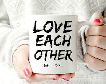 John 13:34 . Love eachother. Ceramic Mug - inspirational bible verse