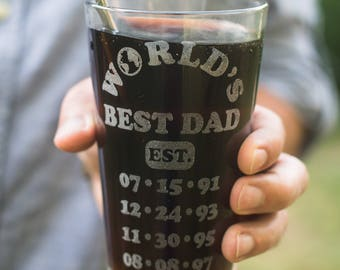 Worlds Best Dad Engraved Pint Glass Personalized Fathers Day Gift, Kids Birthdates Gift, New Dad Gift, Dad Est. Glass