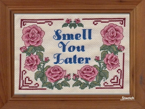 Smell You Later - Instant Pattern