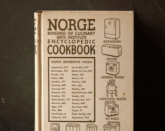 Vintage Norge Culinary Arts Institute Encyclopedic Cookbook - Copyright 1949