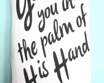 God Has You in the Palm of His Hand Crib Sheet, Baby Boy Baby Girl Room Decor, Crib or Toddler Bed Bedding, scripture Bible toddler infant