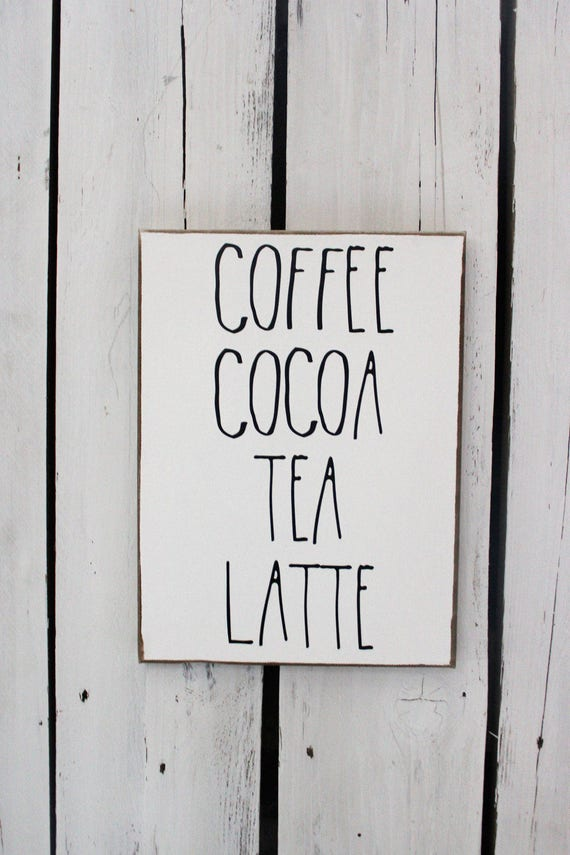 Coffee Cocoa Tea Latte Wood and Canvas Wall Art Signs for your Rae Dunn Collection