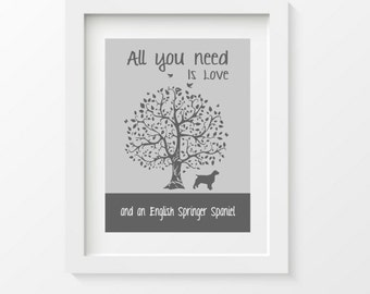 English Springer Spaniel, Art Print, Springer Spaniel Silhouette, All You Need Is Love, dog and tree, wall decor, gift