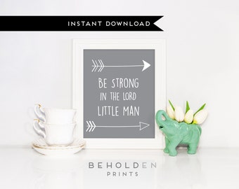Printable, Nursery Wall Art, Woodland Nursery Wall Art, Be Brave Little One, faith print, Be Strong in the Lord little man,Christian Nursery