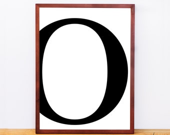 Serif Letter O, Typography Print, Letter Print, Printable Monogram, Printable Art, Minimal Decor, Black and White Wall Art, Digital Download