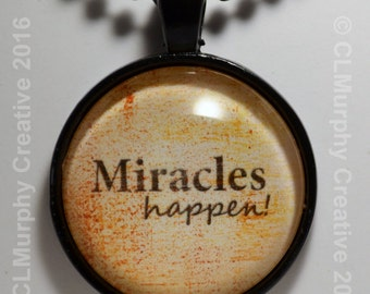 Miracles Happen Custom Pendant Necklace Jewelry I Believe in Miracles Black Silver C L Murphy Creative