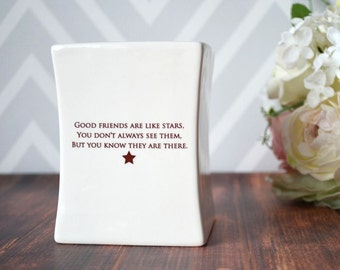 SHIPS FAST - Friendship Gift - Good friends are like stars. You don't always see them, but you know they are there - Vase - Gift Box