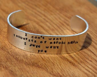 Anne of Green Gables - I don't want subursts or marble halls.  I just want you -  Metal Stamped Cuff Bracelet - LM Montgomery