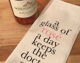 "Reusable Linen Wine Gift Bag ""A Glass of Rose a day keeps the doctor away"""