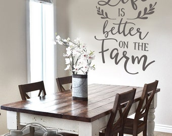 Life is better on the Farm -  Vinyl Wall Decal