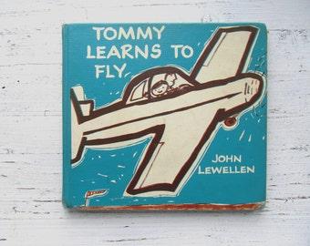 Tommy Learns To Fly Book . 1956 . Leonard Kessler . John Lewellen . Vintage Airplane Book . Hardcover . 1950's Children's Book . Kid's Story