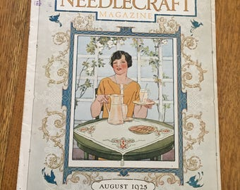 1925 Needlecraft Magazine, Vintage Fiber Arts Patterns, Campbell's Soup,  Fairy Soap Advertising, 20's Flapper Era