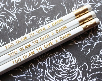 Funny engraved pencils, Best friend gift, Bridesmaid gift, Gift for her, Too glam to give a damn pencil set