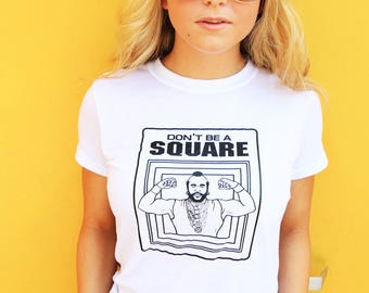 Vintage Mr. T T-Shirt / 80s / Don't Be A Square