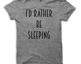 I'd Rather Be Sleeping Shirt Custom Shirt Gift Sleeping Tank Top KLiK Clothing