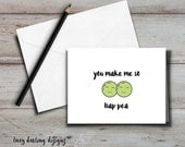PRINTABLE You Make Me So Hap-Pea card + envelope;  Friend, Girlfriend, Boyfriend, Wife, Husband, Partner, Just because; funny card, pun card
