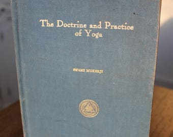 1922 The Doctrine and Practice of Yoga Hardcover by Swami Mukerji