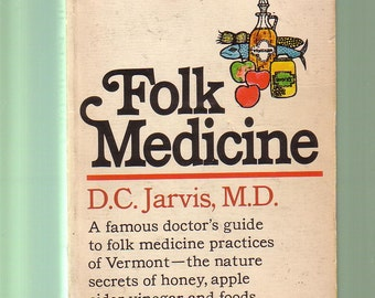 FOLK MEDICINE by D C Jarvis. 1958 Fawsett PB In Good Condition. Collectible.