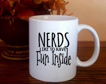 Nerds Like to Have Fun Coffee Mug
