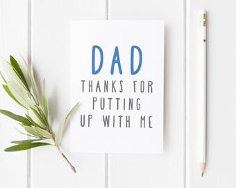 Dad Birthday Card, Thanks For Putting Up With Me Dad, Funny Father's Day Card, Funny Card Dad, Card For Dad, Card For Dad, Funny Card Dad