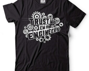 Engineer T-Shirt Funny Engineer Tee Shirt Occupation Shirt