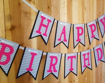 Grey Chevron and Hot Pink Happy Birthday Banner, High Chair Banner, One Banner