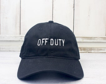 Off Duty  Dad Hat Lit Embroidered Baseball Cap Curved Bill 100% Cotton Player On Vacation