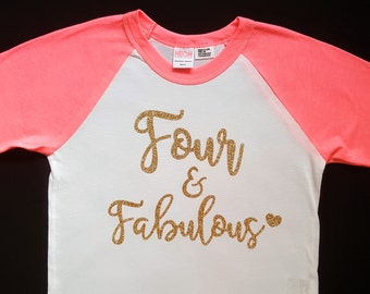 Four & Fabulous Shirt || Fourth Birthday Shirt | toddler girl birthday shirt four and fabulous birthday toddler outfit girl shirt