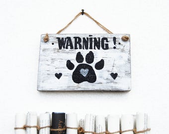 Warning Dog sign, Dog Signs for front door, Dog owner gift, New dog, Beware of dog, Porch sign, Dog rustic wood sign, Dog in the house sign