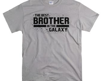 Brother Gift - T Shirt - Gift for Brother from Sister or Brother - The Best Brother In The Galaxy Shirt - Brother Sister Gifts