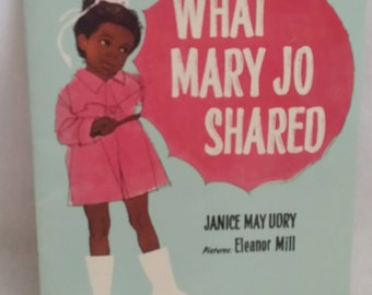 What Mary Jo Shared by Janice May Udry and Eleanor Mill 1966