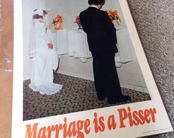 Vintage 1970s Marriage is a Pisser Humor Art Poster Print New in Plastic Maryland Joke