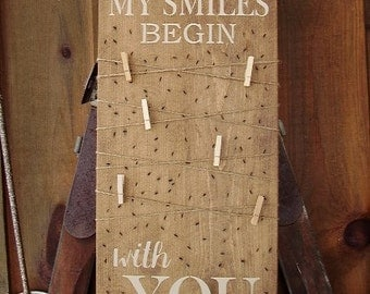 Wood Signs, So Many Of My Smiles Begin With You, Rustic Nursery, Clothes Pin Photo Sign, Rustic Home Decor