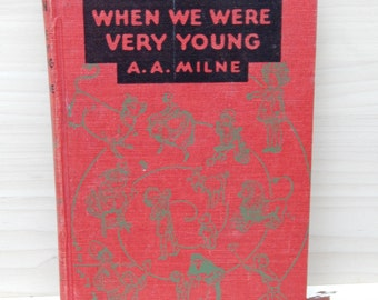 Vintage When We Were Very Young by A.A. Milne from 1950 with fabulous illustrations-100 page book of poems from the 1950s