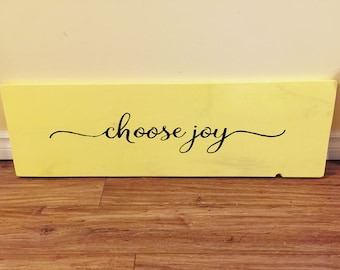 Choose Joy Pine Board Sign