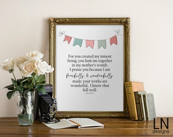 Instant 'fearfully and wonderfully made' Art Print 8x10 Printable File Inspirational Art Nursery Art Psalm 139:13-14