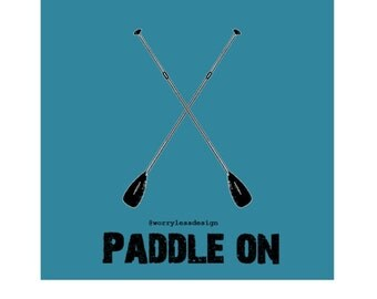 SUP Card - Paddle On